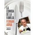 """""""La Comida de la Familia"""" - Ferran Adrià"""