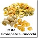 Paste Proaspete si Gnocchi