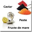 Caviar, Peste & Fructe de mare