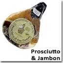 Prosciutto si Jambon
