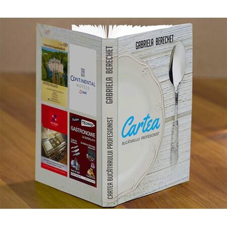 Cartea Bucatarului Profesionist - Gabriela Berechet
